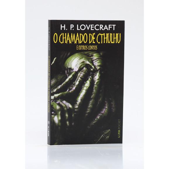 O Chamado de Cthulhu e Outros Contos | Edição de Bolso | H. P. Lovecraft