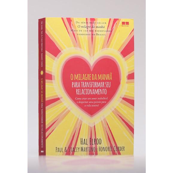 O Milagre da Manhã Para Transformar Seu Relacionamento   Hal Elrod