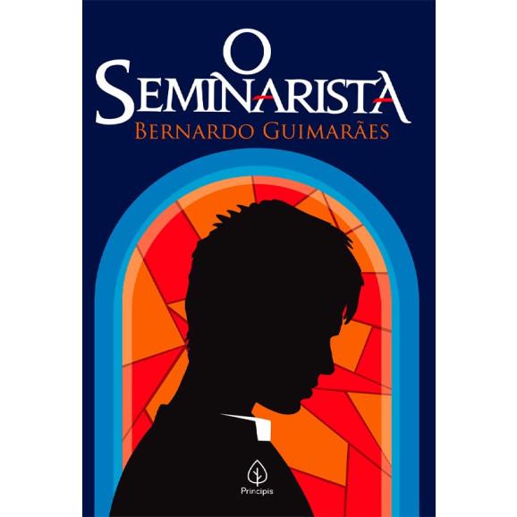 O seminarista | Bernardo Guimarães