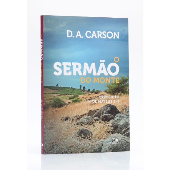 O Sermão do Monte | D.A. Carson