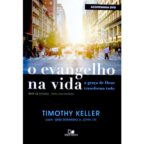O Evangelho na Vida   Guia de Estudo   Timothy Keller