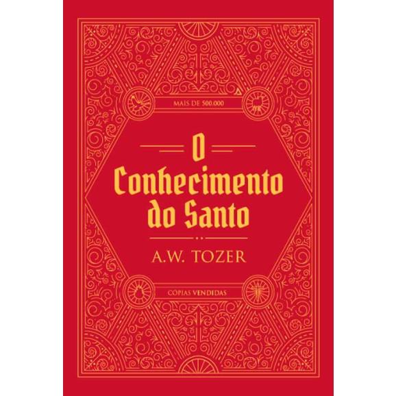 Conhecimento do Santo | A. W. Tozer
