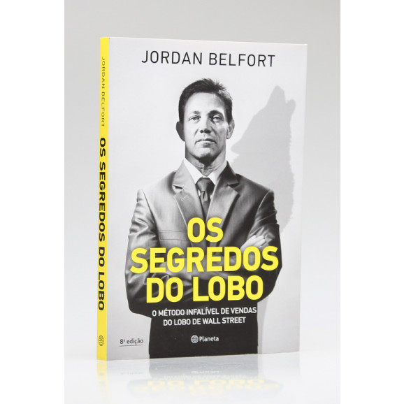 Os Segredos do Lobo | Jordan Belfort
