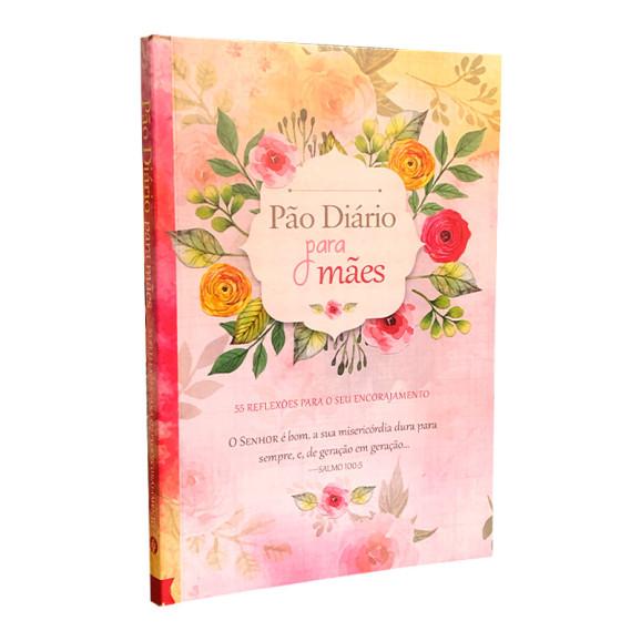 Pão Diário para Mães | 55 Reflexões para seu Encorajamento