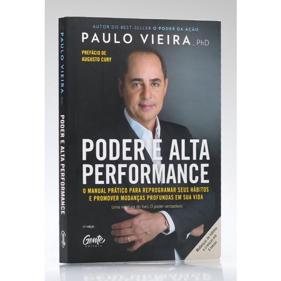 O Poder e Alta Performance | Paulo Vieira