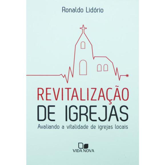 Revitalização de Igrejas | Ronaldo Lidório