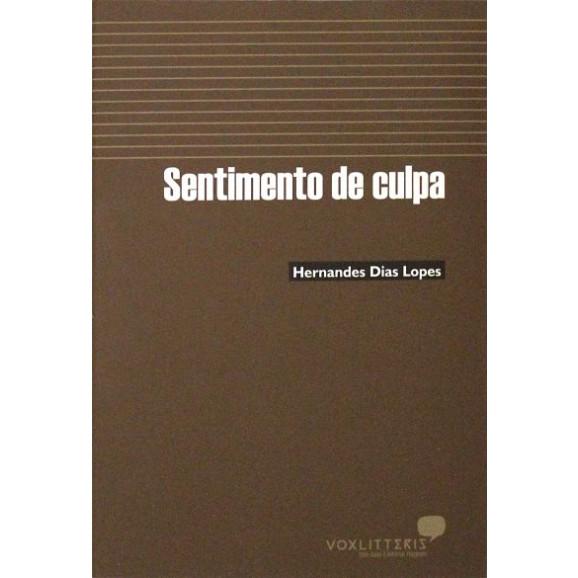 Sentimento De Culpa   Hernandes Dias Lopes