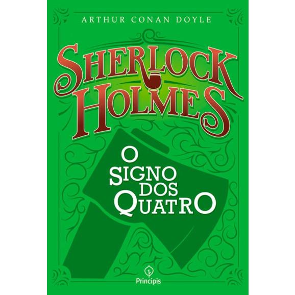Sherlock Holmes | O Signo Dos Quatro | Arthur Conan Doyle