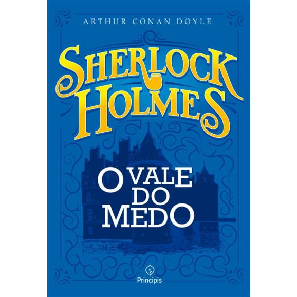 Sherlock Holmes | O Vale do Medo | Arthur Conan Doyale