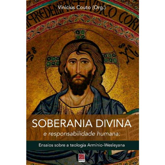 Soberania Divina e Responsabilidade Humana | Vinicius Couto