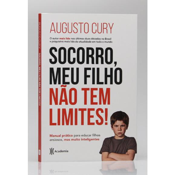 Socorro, meu Filho não Tem Limites! | Augusto Cury