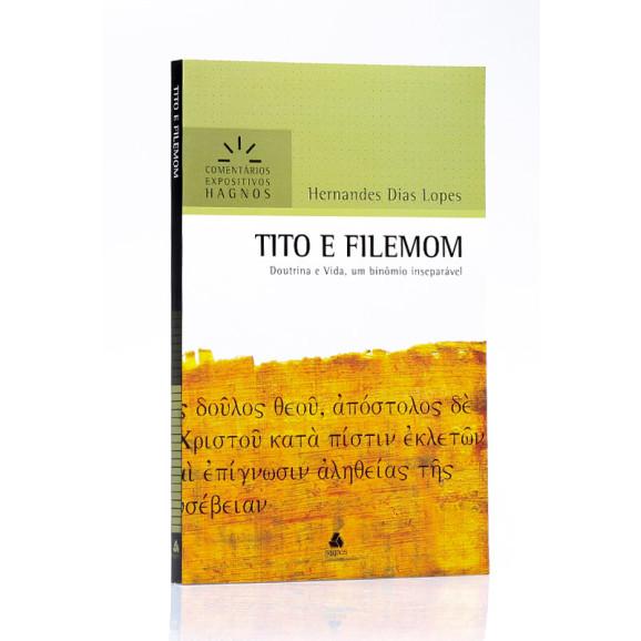 Comentários Expositivo | Tito E Filemom | Hernandes Dias Lopes
