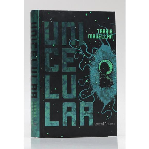 Unicelular | Tarsis Magellan