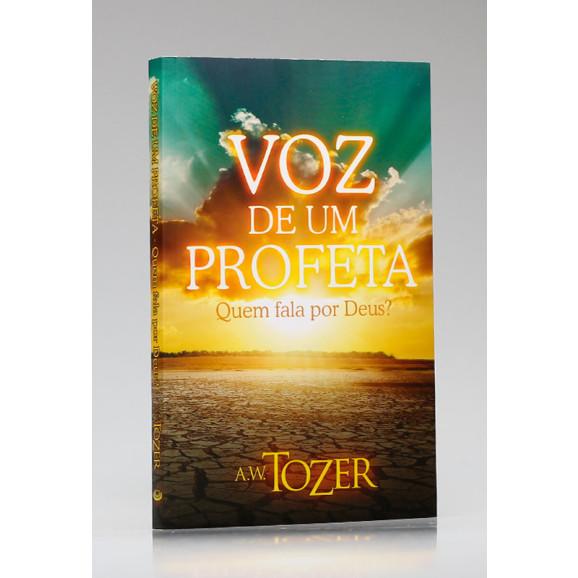 Voz de Um Profeta | A. W. Tozer