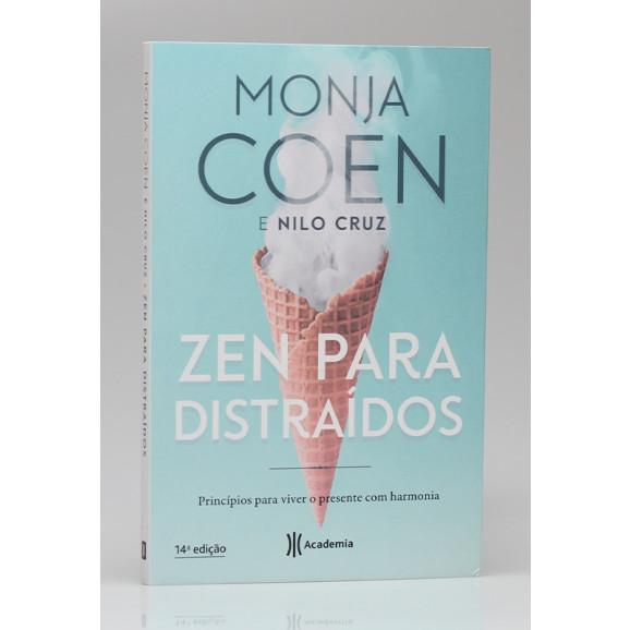 Zen Para Distraídos   Monja Coen e Nilo Cruz