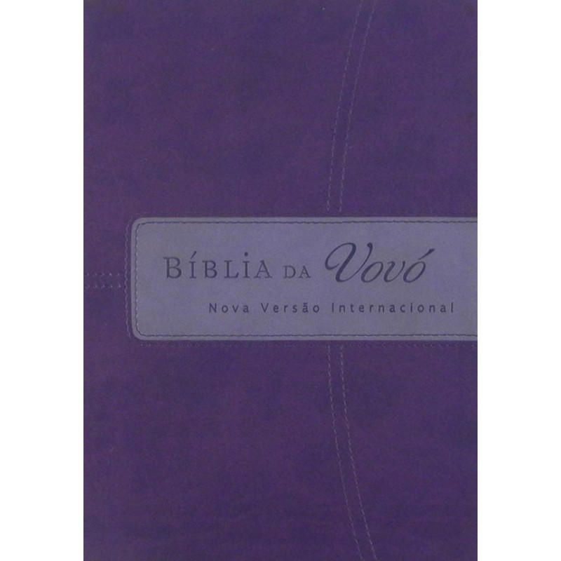67f6a5bb09 Bíblia Da Vovó | NVI | Grande | Luxo | Lilás/Roxo