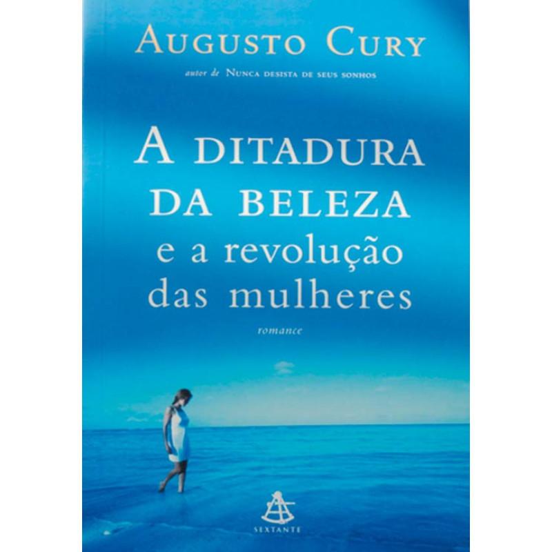a ditadura da beleza augusto cury para