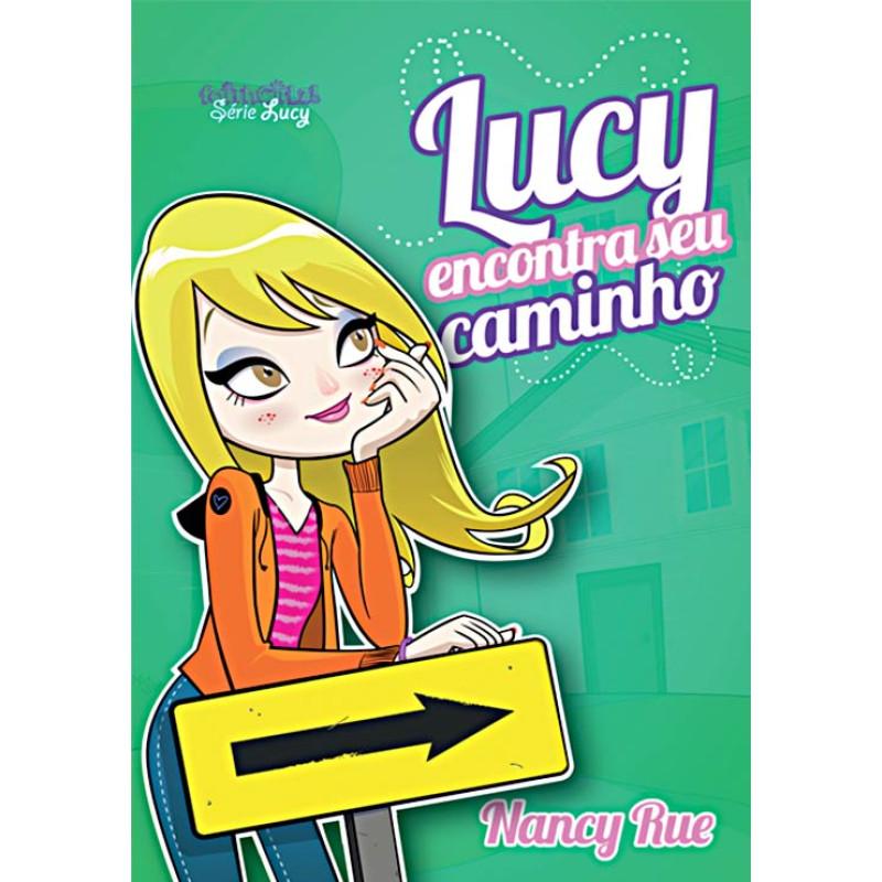 Lucy Encontra Seu Caminho | Nancy Rue