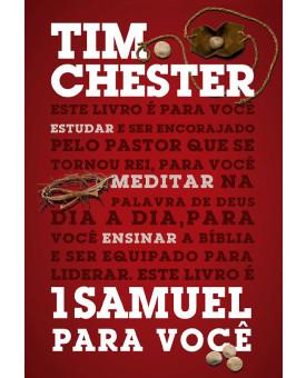 1 Samuel para Você | Tim Chester