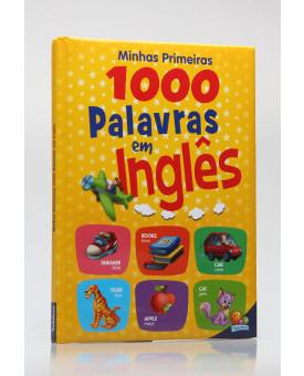 Minhas Primeiras 1.000 Palavras em Inglês   Todolivro