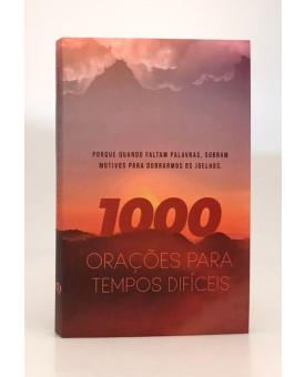 1000 Orações Para Tempos Difíceis | Inspirações para Quando Você Não Sabe o Que Orar