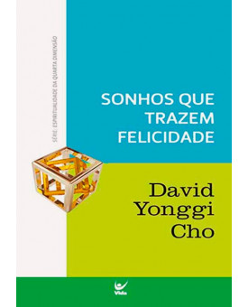 Livro Sonhos Que Trazem Felicidade | Paul Yonggi Cho
