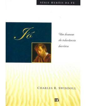 Livro Jó - Heróis Da Fé – Charles Swindoll