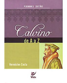 Calvino de A a Z | Hermisten Costa