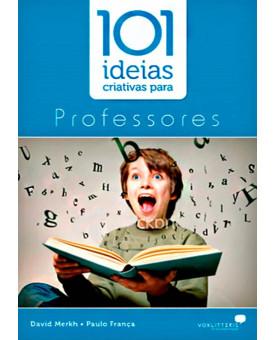 101 Ideias Criativas Para Professores   David Merkh