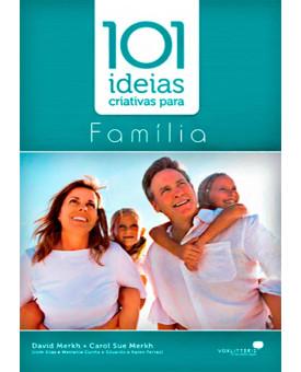 Livro 101 Ideias Criativas Para Família – David Merkh