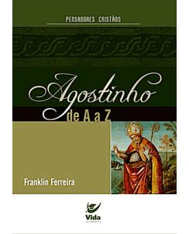 Livro Agostinho de A a Z - Franklin Ferreira