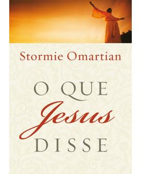 O Que Jesus Disse | Stormie Omartian