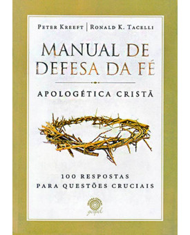 Manual De Defesa Da Fé | Peter Kreeft