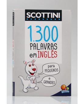 Scottini | 1.300 Palavras em Inglês | Todolivro