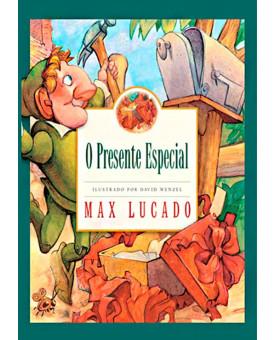 O Presente Especial | Max Lucado