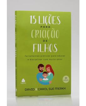 15 Lições Para Criação de Filhos | David Merkh