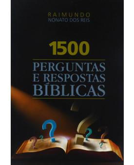 1500 Perguntas e Respostas Bíblicas | Raimundo Nonato dos Reis