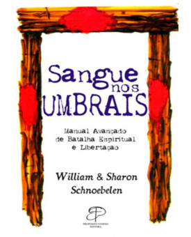 Livro Sangue nos umbrais | William | Sharon Schnoebelen