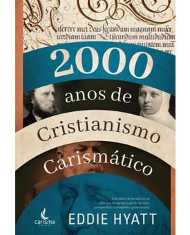 2000 Anos de Cristianismo Carismático | Eddie Hyatt