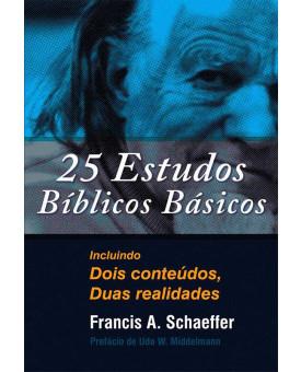 25 Estudos Bíblicos Básicos | Francis A. Schaeffer
