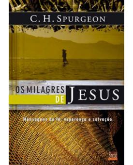 Livro Os Milagres De Jesus – Charles H. Spurgeon