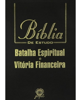 Bíblia de Estudo Batalha Espiritual e Vitória Financeira   NVI   Grande   Preta