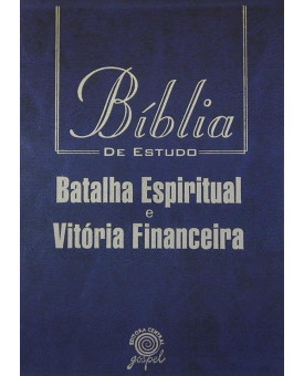 Bíblia de Estudo Batalha Espiritual e Vitória Financeira   NVI   Grande   Azul