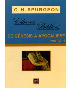 Livro Esboços Bíblicos de Gênesis à Apocalipse Vol. 1