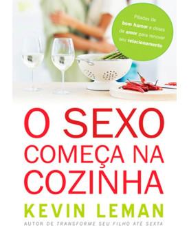 Livro O Sexo Começa na Cozinha