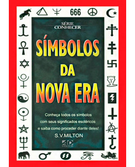 Símbolos Da Nova Era | S. V. Milton