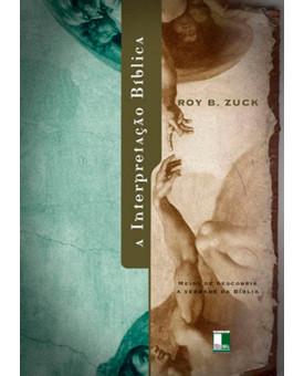 A Interpretação Bíblica | Roy Zuck