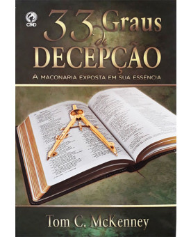 33 Graus de Decepção | Tom C. McKenney