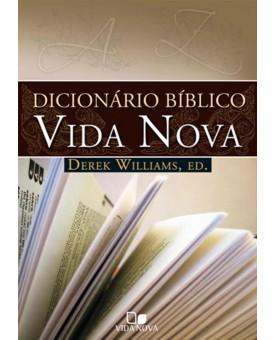 Livro | Dicionário Bíblico Vida Nova | Derek Williams
