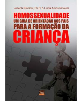 Homossexualidade | Orientação Aos Pais Para A Formação da Criança